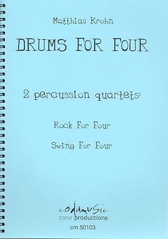 Drums for Four: for 4 percussionists score and parts