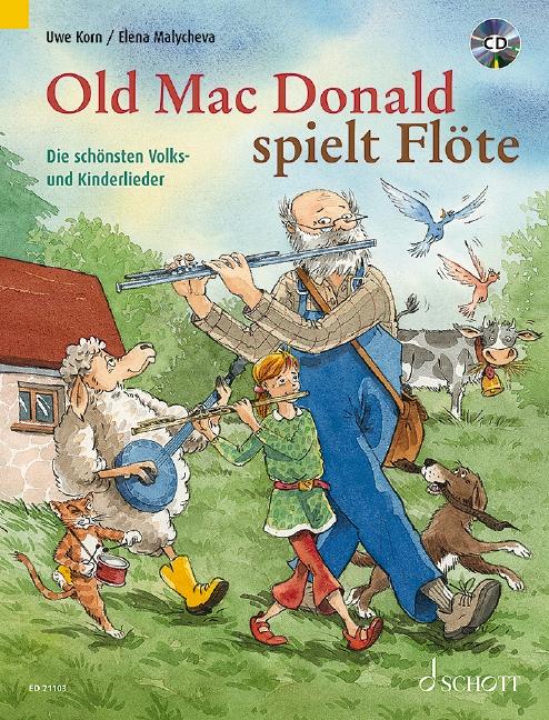 - Old Mac Donald spielt Flöte (+CD) :