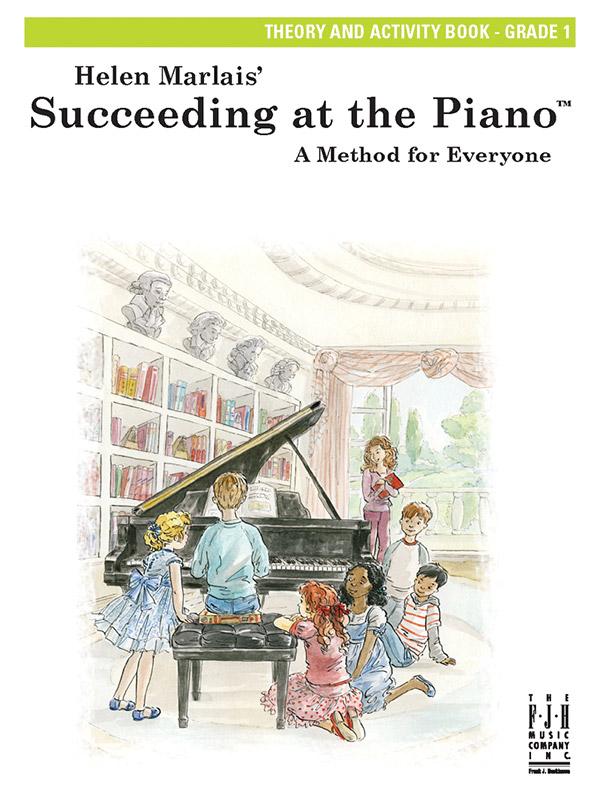 Succeeding at the Piano Grade 1: theory and activity book