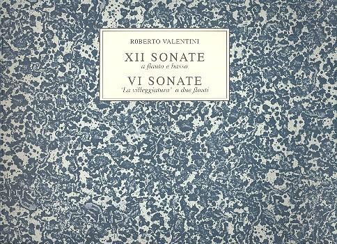12 Sonate a flauto e basso e 6 sonate a due flauti