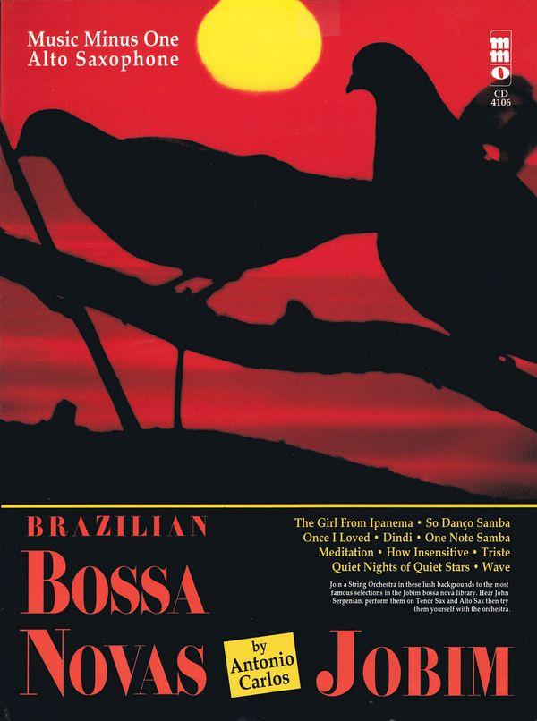Brazilian Bossa Novas (+CD): for alto saxophone