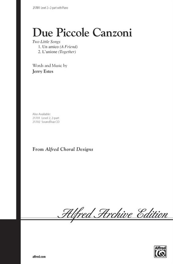 2 piccole canzoni: for 2-part chorus and piano score