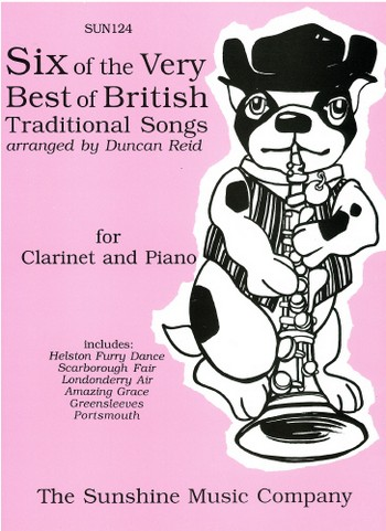 6 of the very Best of british tradiional Songs: for clarinet and piano