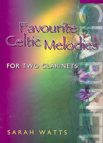 Favourite celtic Melodies: for 2 clarinets score