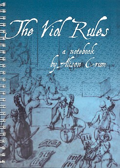 The Viol Rules: A notebook