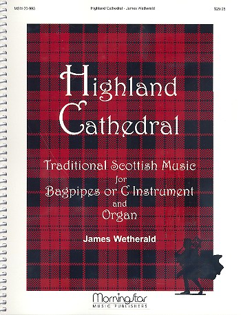 Highland Cathedral: for bagpipe (c instrument) and organ