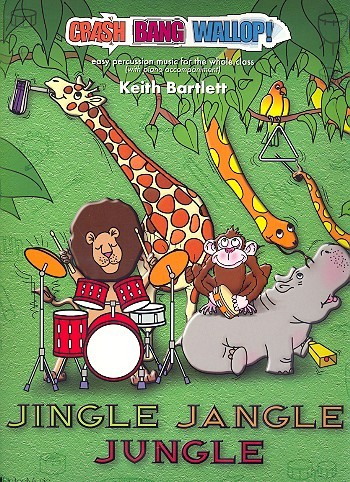 Jingle Jangle Jungle (+CD): for percussion ensemble and piano