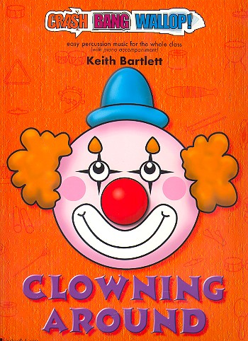 Clowning around (+CD): for percussion ensemble and piano