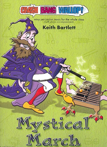 Mystical March (+CD): for percussion ensemble and piano
