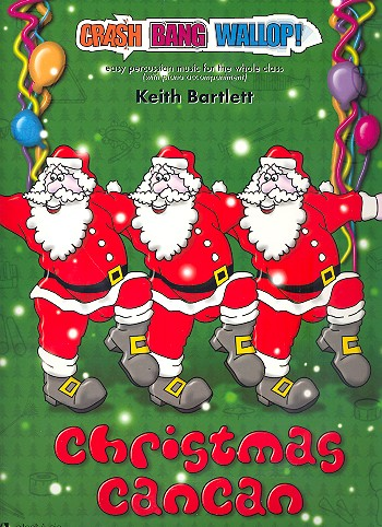 Christmas Can Can (+CD): for percussion ensemble and piano