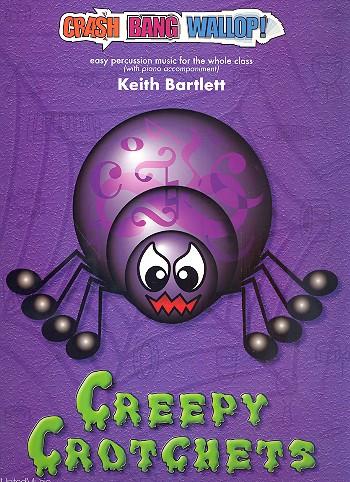 Creepy Crotchets (+CD): for percussion ensemble and piano