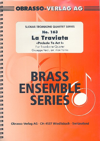 Prelude aus La Traviata: für 4 Posaunen Partitur und Stimmen