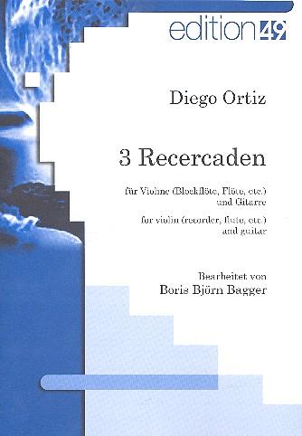 3 Recercaden: für Violine (Melodieinstrument in C) und Gitarre