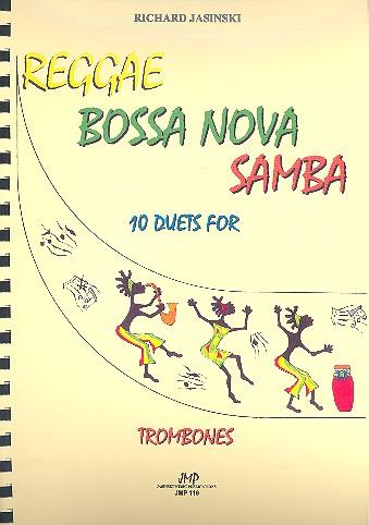 Reggae, Bossa nova, Samba: für 2 Posaunen