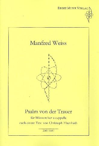 Psalm von der Trauer: für Männerchor a cappella