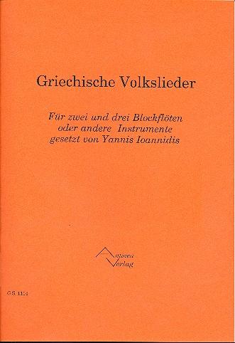 Griechische Volkslieder: für 2-3 Blockflöten (Melodieinstrumente)
