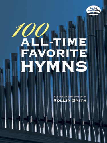 100 All-Time favorite Hymns: for organ (piano)