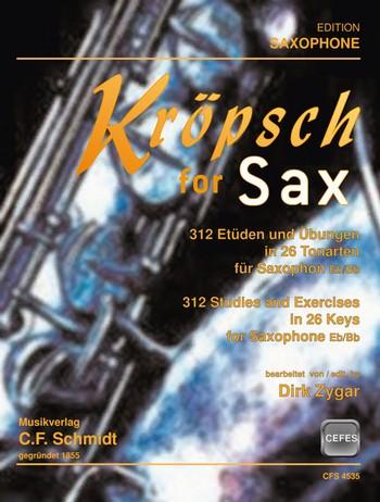 Kröpsch, Friedrich - Kröpsch for Sax : für Saxophon (B/Es)