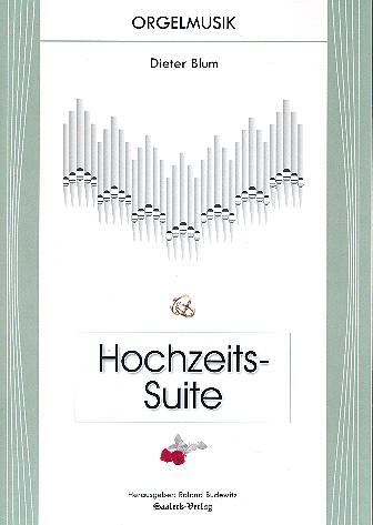 Hochzeits-Suite: für Orgel