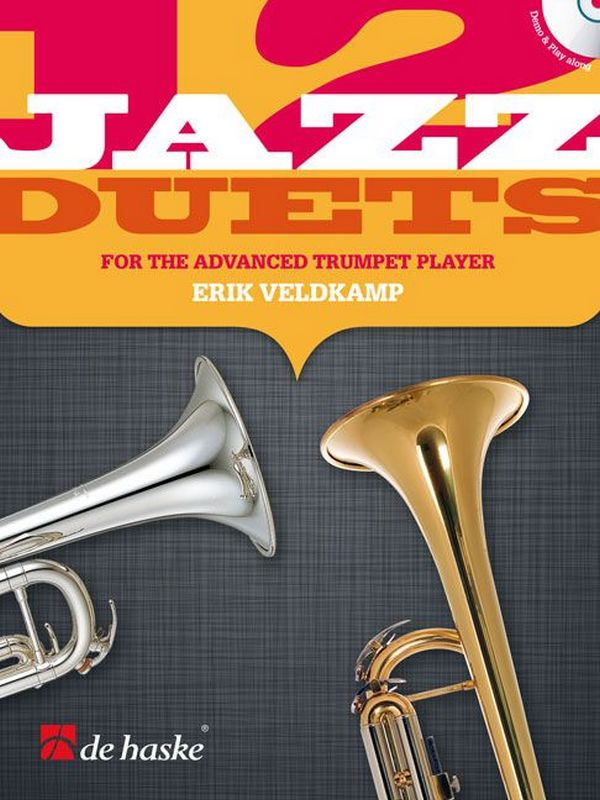 12 Jazz Duets for the advanced Trumpet Player (+CD): for 2 trumpets