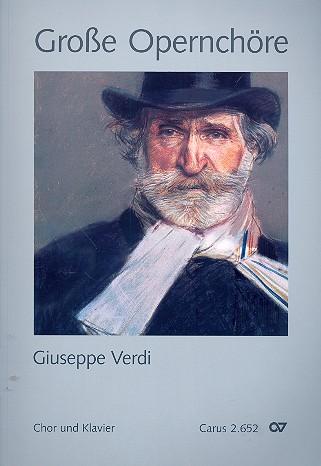 Verdi, Giuseppe - Große Opernchöre : für gem Chor und Klavier