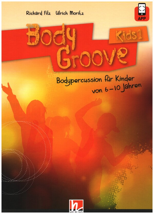 BodyGroove Kids Band 1 (+CD-ROM)