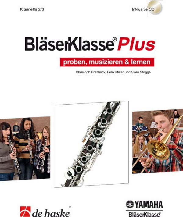Breithack, Christoph - BläserKlasse Plus : für Blasorchester