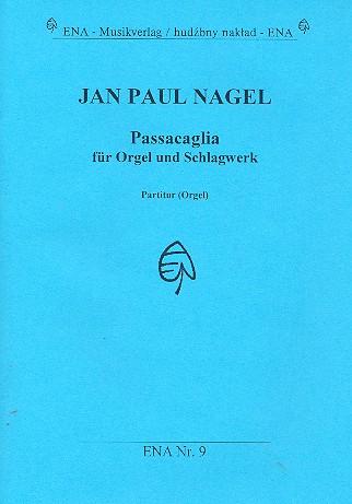 Passacaglia: für Orgel und Schlagwerk Partitur (= Orgel)