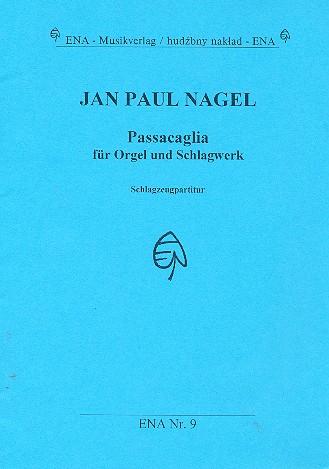 Passacaglia: für Orgel und Schlagwerk Schlagzeug
