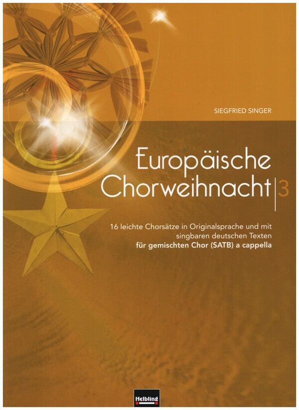Europäische Chorweihnacht Band 3: für Männerchor a cappella