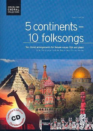 5 Continents - 10 Folksongs (+CD): für Frauenchor und Klavier