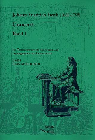 Fasch, Johann Friedrich - Concerti Band 1 : für Tasteninstrument
