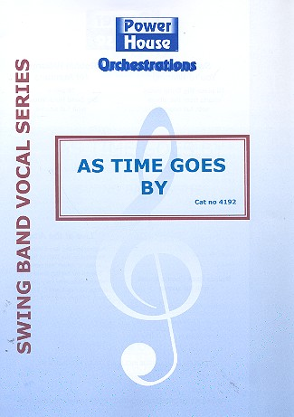 As Time goes by: für Gesang und Big Band Partitur und Stimmen