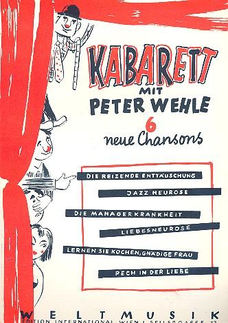 Kabarett mit Peter Wehle: für Gesang und Klavier
