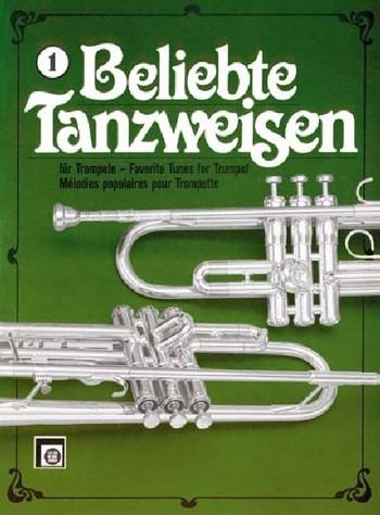 Beliebte Tanzweisen Band 1: fürTrompete