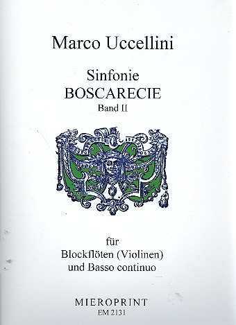 Uccellini, Marco - Sinfonie boscarecie op.8 Band 2 (Nr.20-37) :