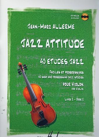 Jazz Attitude vol.2 (+CD): pour violon