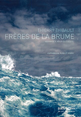 Frère de la brume: for euphonium, tuba and piano