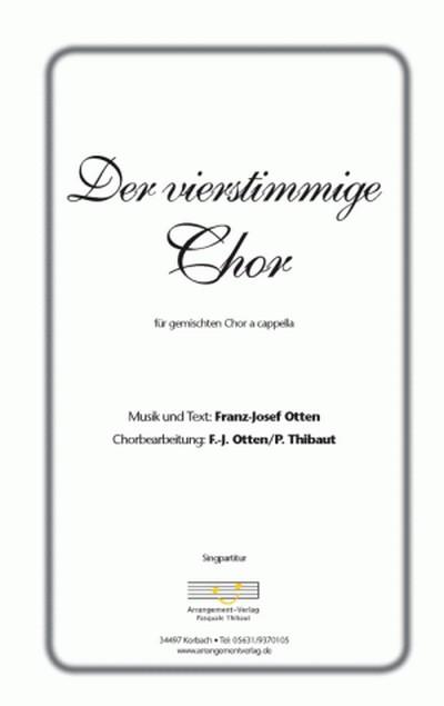 Der vierstimmige Chor : für gem Chor a cappella