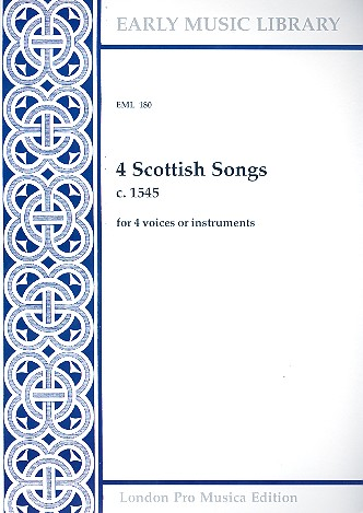 4 Scottish Songs: for 4 voices (Instruments) 4 scores