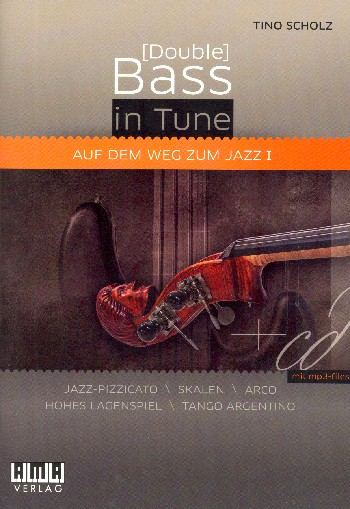(Double) Bass in Tune Band 1 (+mp3-Files): für Kontrabass/E-Bass