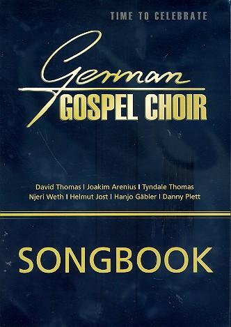 - German Gospel Choir - Time to celebrate :