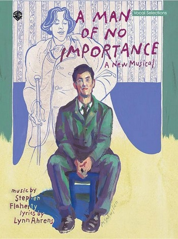 A Man of no Importance: vocal selections songbook piano/vocal/guitar