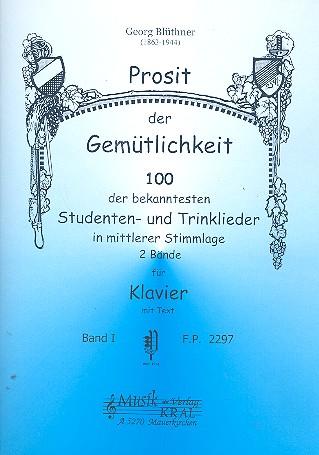 Prosit der Gemütlichkeit Band 1: für Klavier (mit Text)