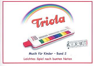 Liederbuch Band 2 - Weihnachtslieder: für Triola (Richter-Mundharmonika)