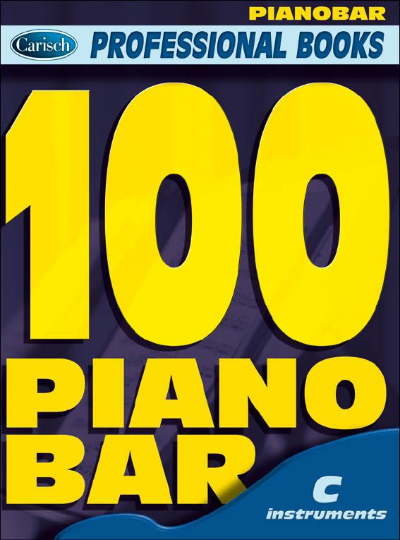 100 Piano Bar: for c instruments text, melody line and chord symbols
