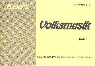 Bauers Volksmusik Band 2: für Blasorchester Klarinette 1