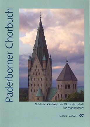Paderborner Chorbuch: für Männerchor a cappella (z.T. mit Tasteninstrument)