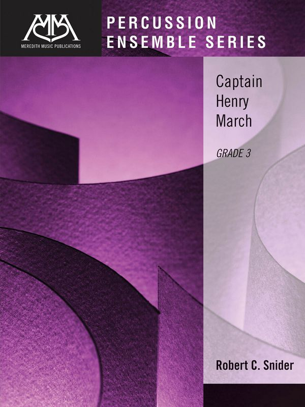 Captain Henry March: for percussion ensemble