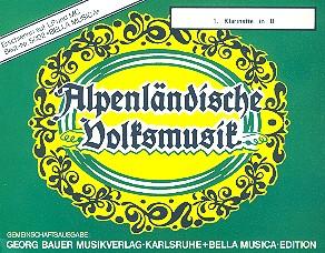 Alpenländische Volksmusik: für Blasorchester Klarinette 1